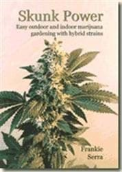 Skunk Power - Easy Outdoor And Indoor Marijuana ..